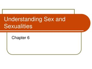 Understanding Sex and Sexualities