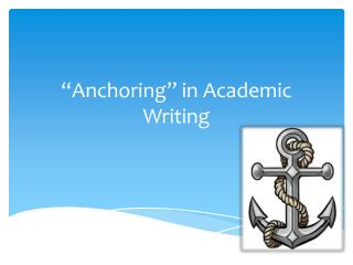 """Anchoring"" in Academic Writing"