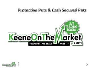 Protective Puts & Cash Secured Puts