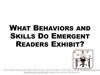 What Behaviors and Skills Do Emergent Readers Exhibit?