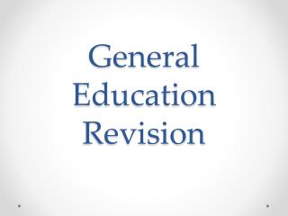 General Education Revision