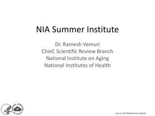 NIA Summer Institute