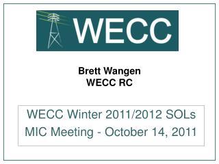 Brett Wangen WECC RC