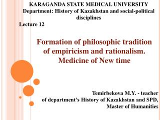 Formation of philosophic tradition of empiricism and rationalism. Medicine of New time