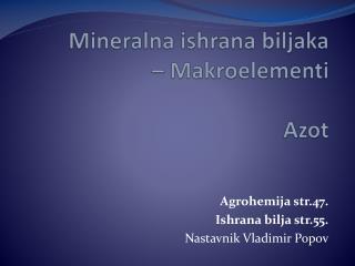 Mineralna  ishrana biljaka  – Makroelementi Azot