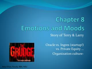 Chapter 8 Emotions and Moods