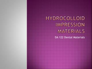 Hydrocolloid Impression Materials