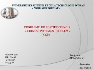 PROBLEME  DU POSTIER CHINOIS      « CHINESE POSTMAN PROBLEM »                             ( CCP)