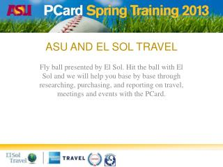 ASU and El Sol travel