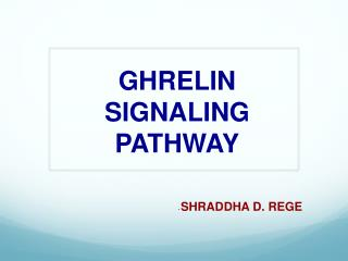 GHRELIN SIGNALING  PATHWAY
