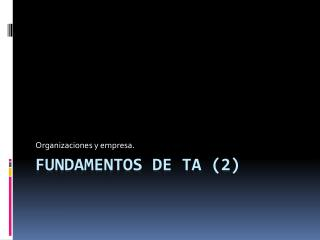 Fundamentos de TA (2)