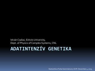 Adatintenzív  Genetika