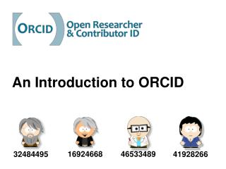 An Introduction to ORCID