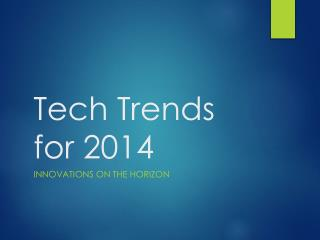 Tech Trends for 2014