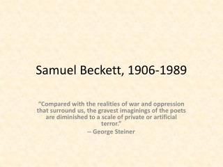 Samuel Beckett, 1906-1989