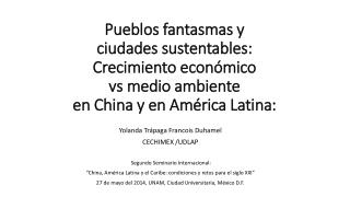 Yolanda  Trápaga Francois Duhamel CECHIMEX /UDLAP  Segundo Seminario Internacional: