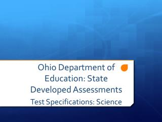 Ohio Department of Education: State Developed Assessments