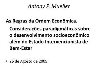 Antony P. Mueller