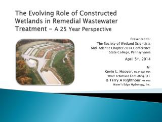 Presented to: The Society of Wetland Scientists Mid-Atlantic Chapter 2014 Conference