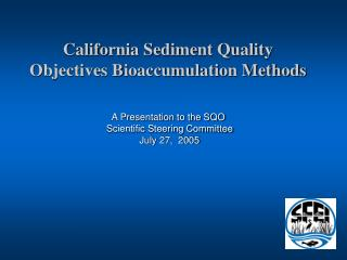 California Sediment Quality Objectives Bioaccumulation Methods