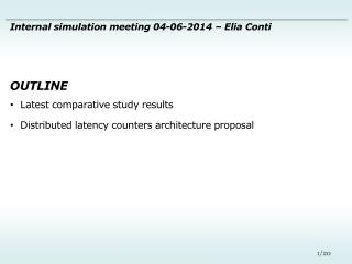 Latest comparative study results Distributed latency counters architecture proposal