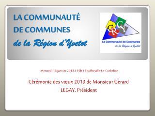 LA COMMUNAUTÉ  DE COMMUNES  de la Région d'Yvetot