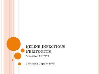 F eline  I nfectious  P eritonitis