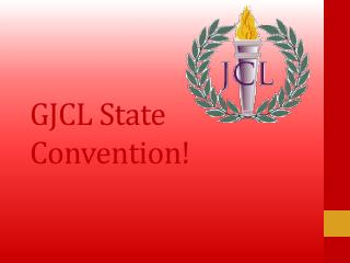 G JCL State Convention!