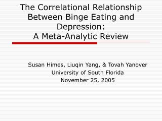 The Correlational Relationship Between Binge Eating and Depression:   A Meta-Analytic Review