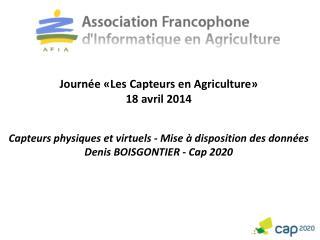 Journée «Les Capteurs en Agriculture» 18 avril 2014