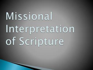 Missional Interpretation of Scripture