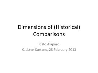 Dimensions  of ( Historical )  Comparisons
