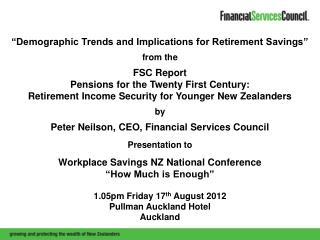 """Demographic Trends and Implications for Retirement Savings""  from the  FSC Report"