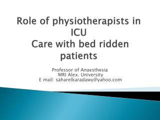 Role of physiotherapists in ICU Care  with  bed ridden patients