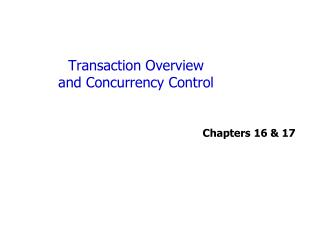 Transaction Overview and Concurrency Control
