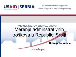 Merenje adminstrativnih troškova u Republici Srbiji