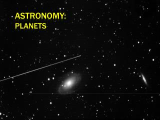 Astronomy:    Planets