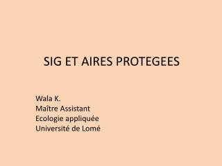SIG ET AIRES PROTEGEES