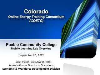 Pueblo Community College  Mobile Learning Lab Overview September 6 th ,  2012