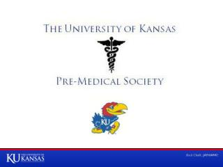 The University of Kansas Pre-Medical Society
