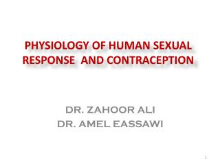 Physiology of Human  S exual Response  and contraception