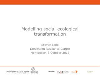 Modelling social-ecological transformation