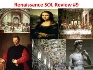 Renaissance SOL Review #9