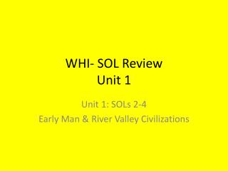WHI- SOL Review Unit 1