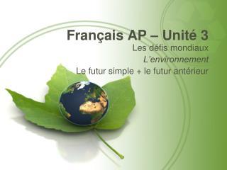 Français AP – Unité  3