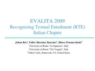 EVALITA 2009 Recognizing Textual Entailment  (RTE)  Italian Chapter