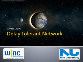 Delay Tolerant Network