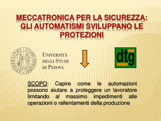 Meccatronica per la sicurezza: gli automatismi sviluppano le protezioni