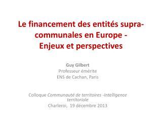 Le financement des entités supra-communales en Europe - Enjeux et perspectives