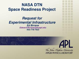 NASA DTN  Space Readiness Project Request for Experimental Infrastructure